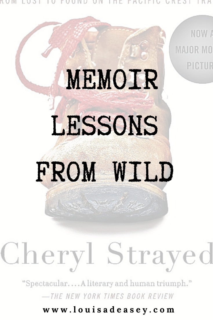 Cheryl Strayed's WILD is a textbook in successful use of the 3 act story structure