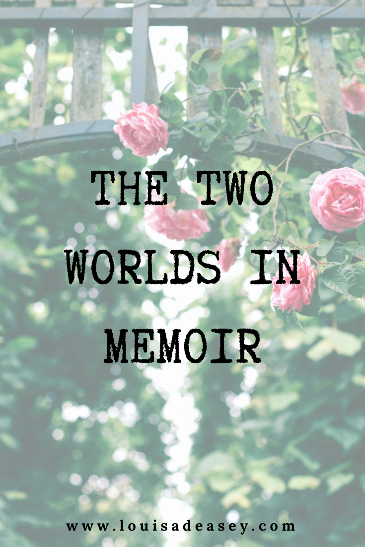 two worlds in the story that is your memoir