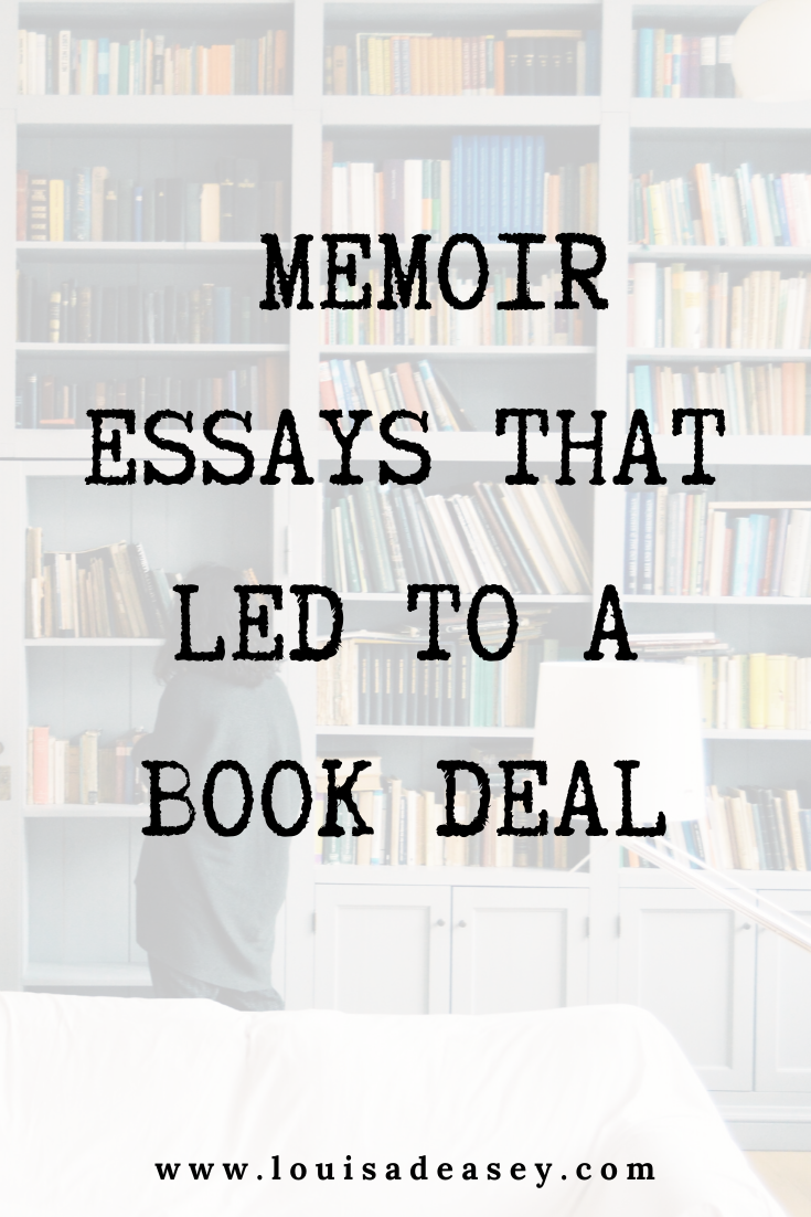write a memoir essay and you could see your book on the shelf in no time