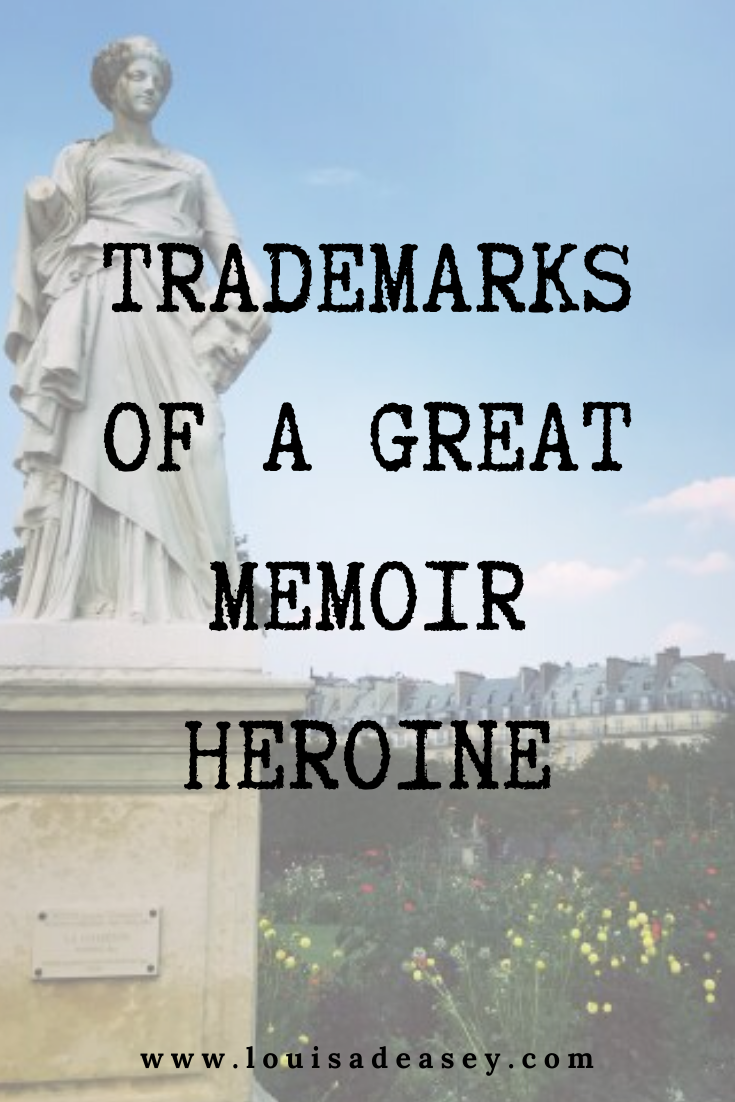 writing a good heroine is. crucial for your memoir